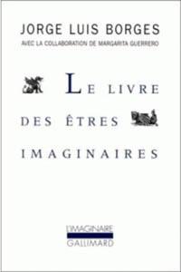 LE-LIVRE-DES-ETRES-IMAGINAIRES-BORGES-JORGE-LUIS