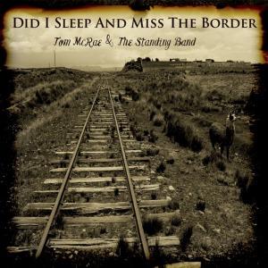 Tom_McRae_-_Did_I_Sleep_And_Miss_The_Border